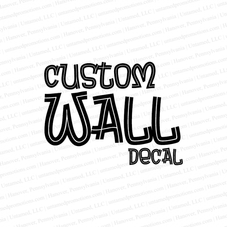 Custom Wall Decals   Personalized Gifts, Business Promotional Items, Custom  Printed Clothing, Photo Gifts, Signs, Vehicle Graphics U0026 More!